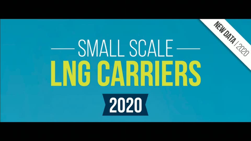 Small scale LNG carriers 2020 (includes sea going and bunker ships)